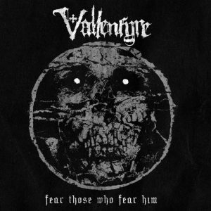 vallenfyre fear those